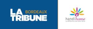 La tribune de Bordeaux parle de Handi'home et de son action